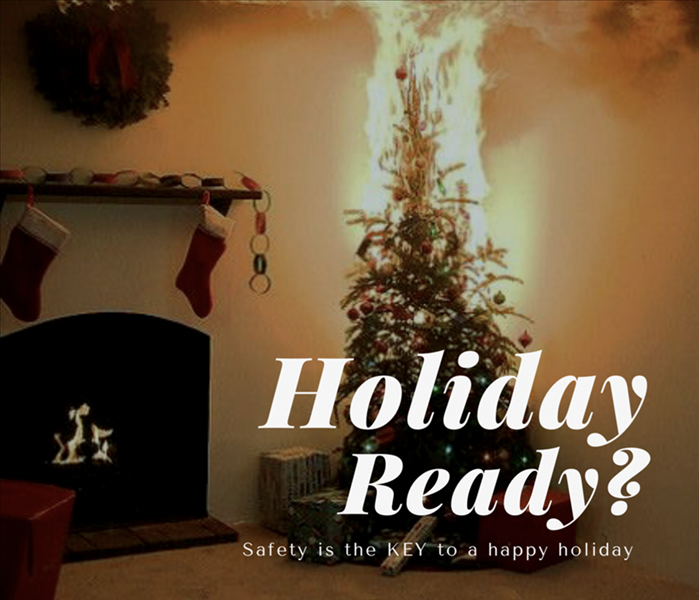 Fire Damage Holiday Ready? Safety is Key